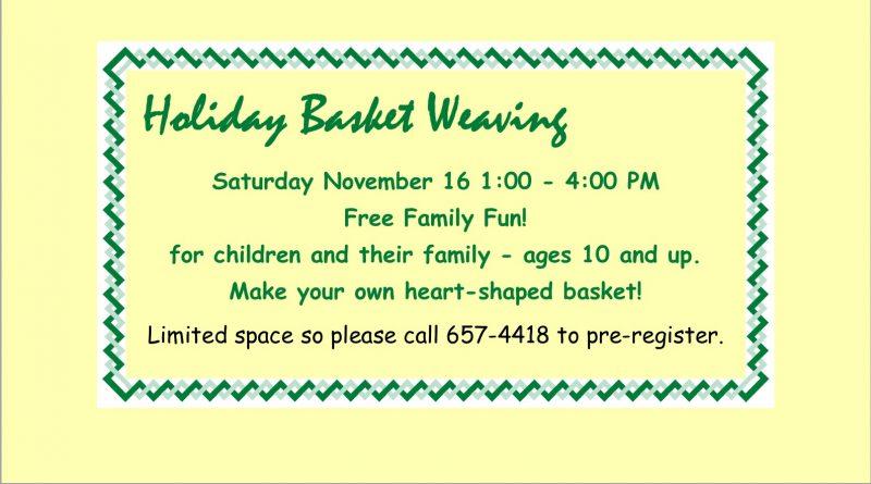 Free Family Fun:  Holiday Basket Weaving