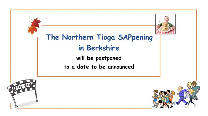 Northern Tioga SAPpening  New Date to be announced
