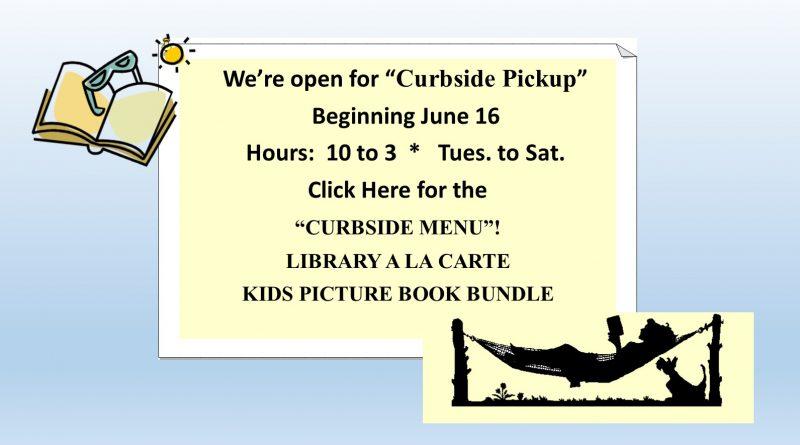 Curbside Pickup Menu  Starting June 16